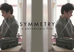 Symmetry – Palindromischer Kurzfilm funktioniert sowohl vorwärts als auch rückwärts